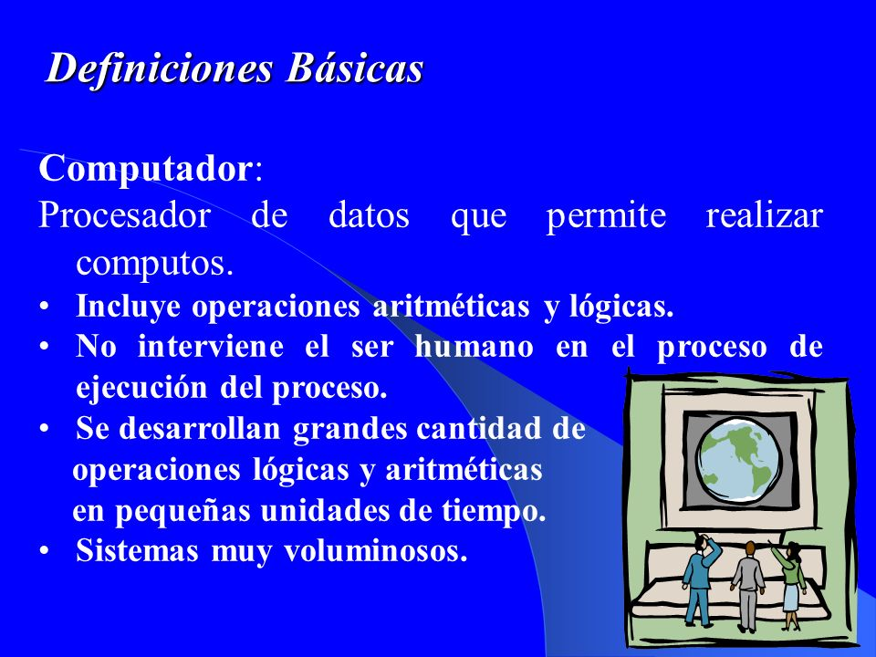 Definiciones Básicas Computador: