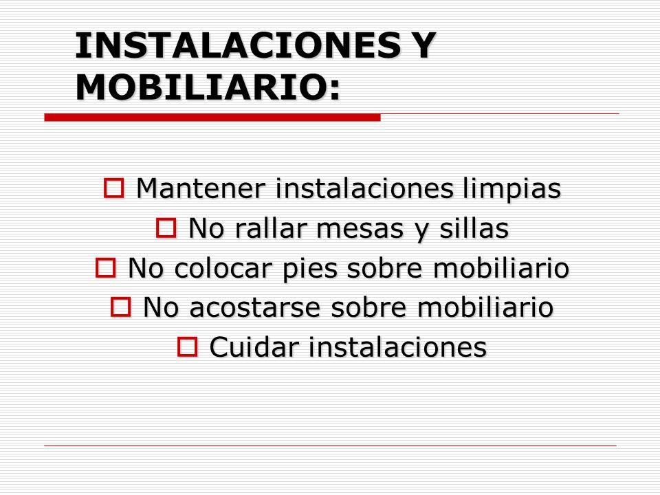 INSTALACIONES Y MOBILIARIO: