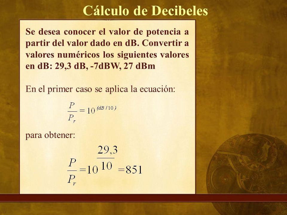Cálculo de Decibeles