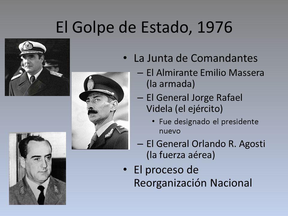 El Golpe de Estado, 1976 La Junta de Comandantes