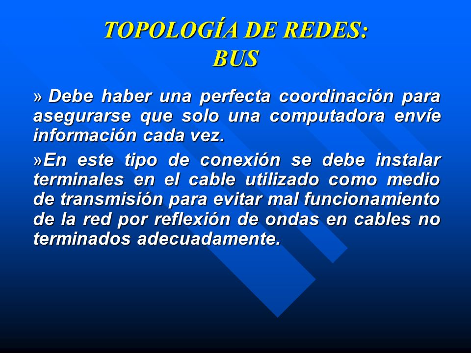 TOPOLOGÍA DE REDES: BUS