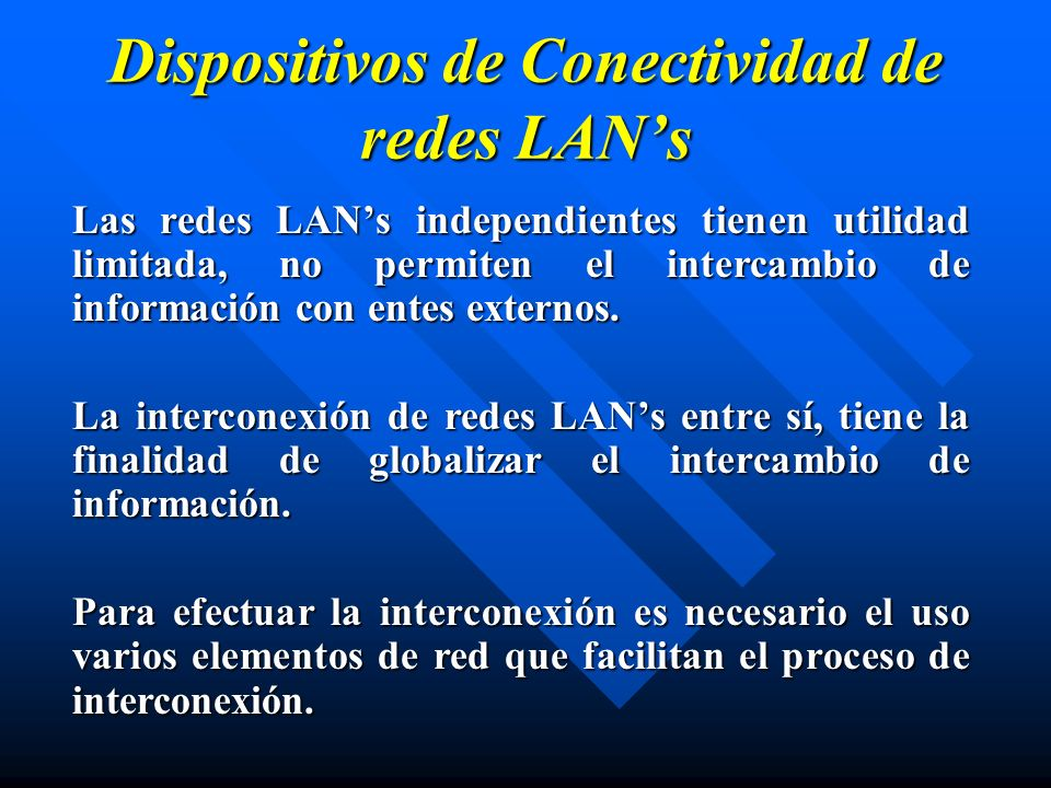 Dispositivos de Conectividad de redes LAN's