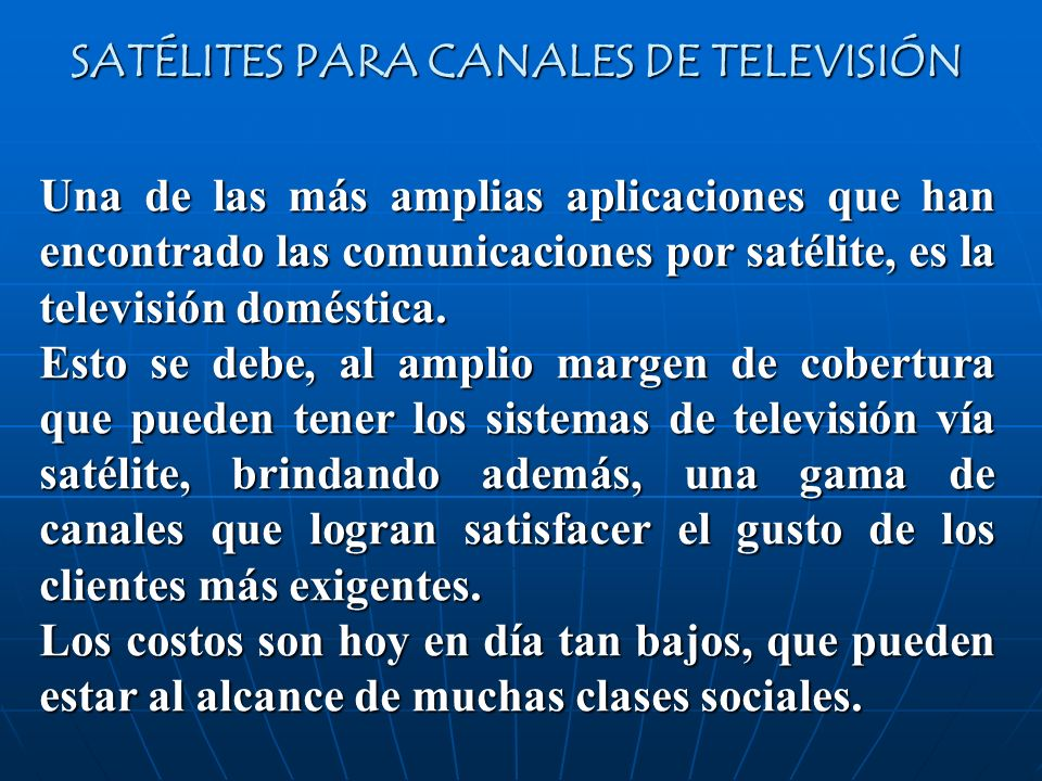 SATÉLITES PARA CANALES DE TELEVISIÓN