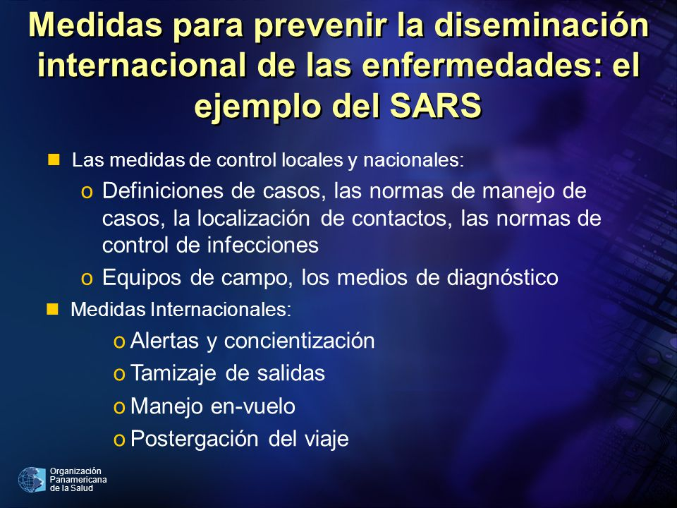 Medidas para prevenir la diseminación internacional de las enfermedades: el ejemplo del SARS