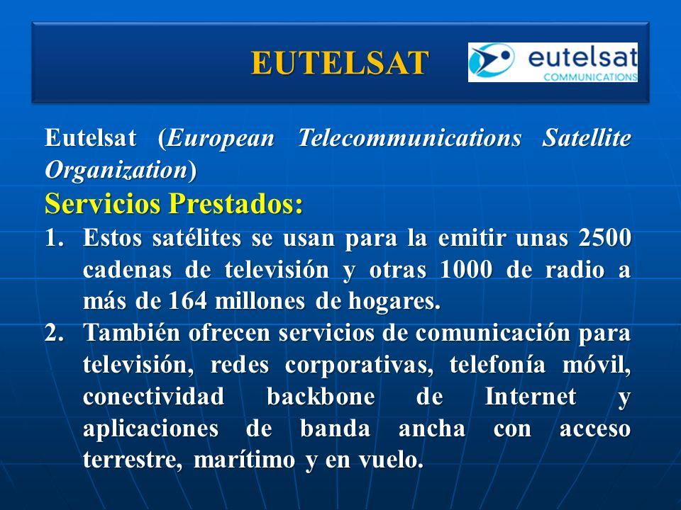 EUTELSAT Servicios Prestados: