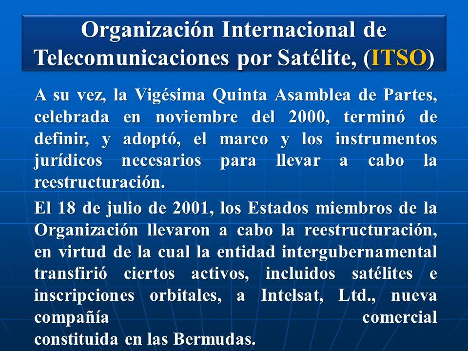 Organización Internacional de Telecomunicaciones por Satélite, (ITSO)