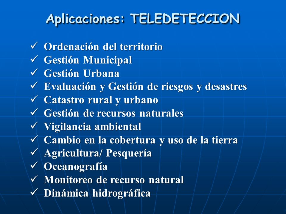 Aplicaciones: TELEDETECCION