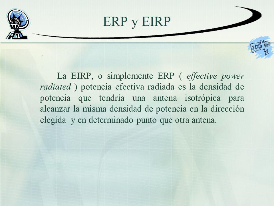 ERP y EIRP .