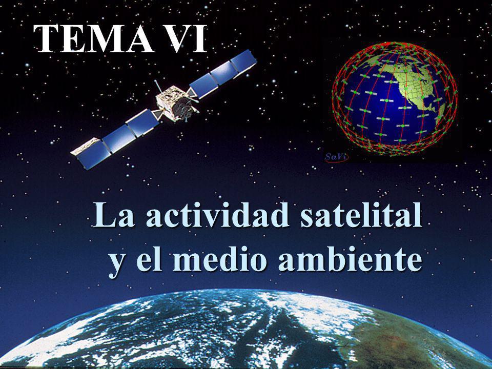 La actividad satelital y el medio ambiente