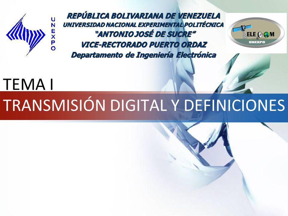 TEMA I TRANSMISIÓN DIGITAL Y DEFINICIONES