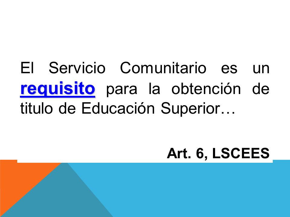 El Servicio Comunitario es un requisito para la obtención de titulo de Educación Superior…
