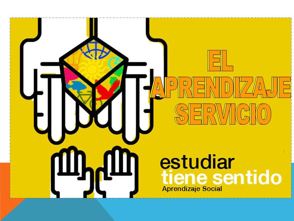 EL APRENDIZAJE SERVICIO