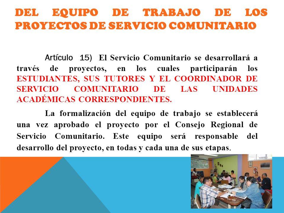 Del Equipo de Trabajo de los Proyectos de Servicio Comunitario