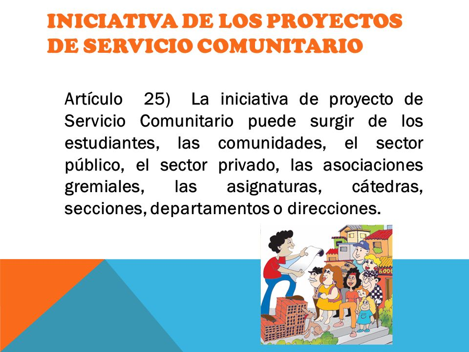INICIATIVA DE LOS PROYECTOS DE SERVICIO COMUNITARIO