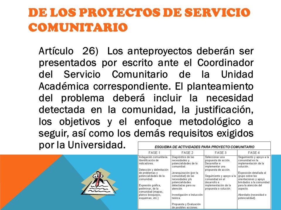 DE LOS PROYECTOS DE SERVICIO COMUNITARIO