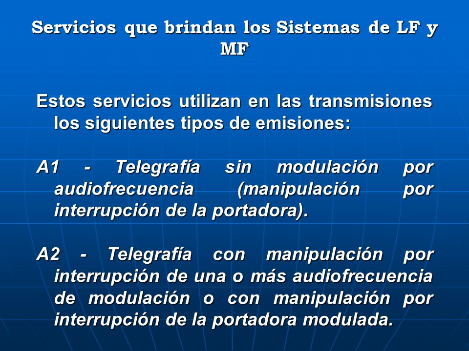 Servicios que brindan los Sistemas de LF y MF