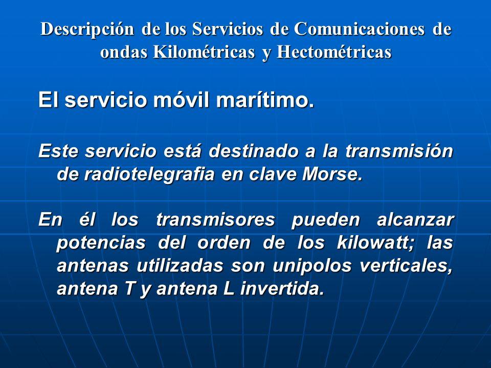 El servicio móvil marítimo.