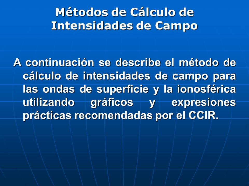 Métodos de Cálculo de Intensidades de Campo