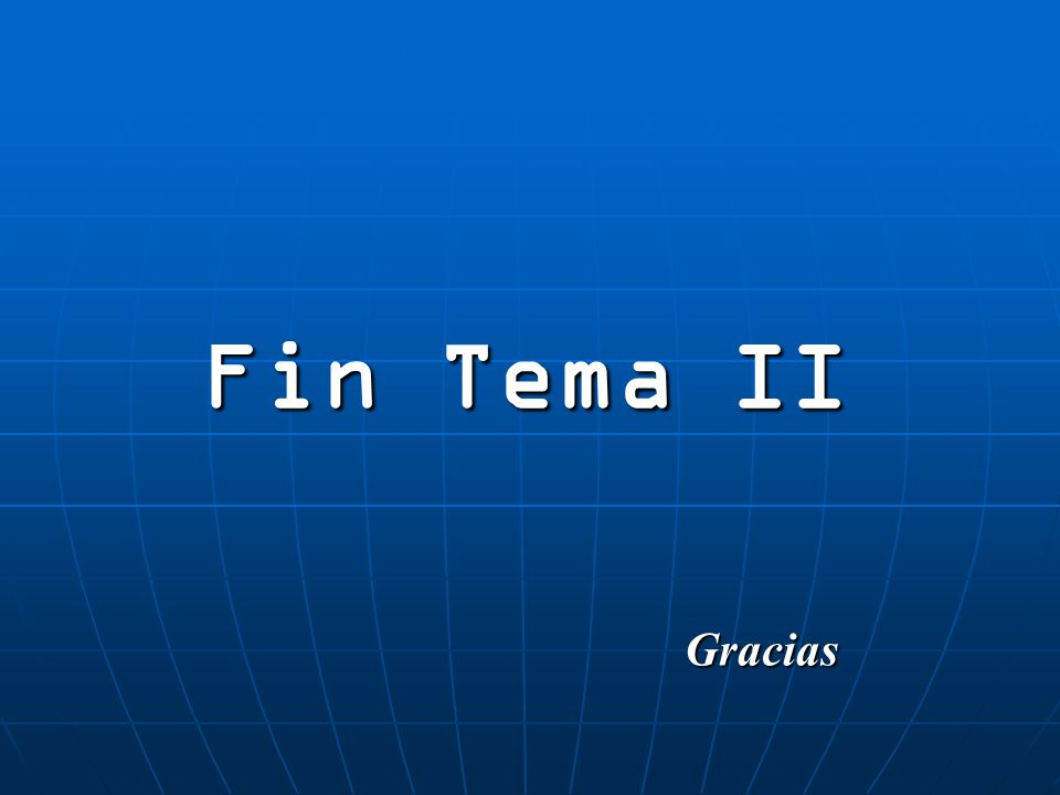 Fin Tema II Gracias