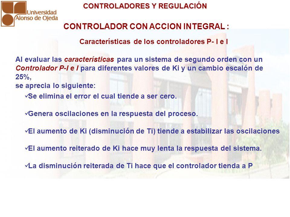 CONTROLADOR CON ACCION INTEGRAL :