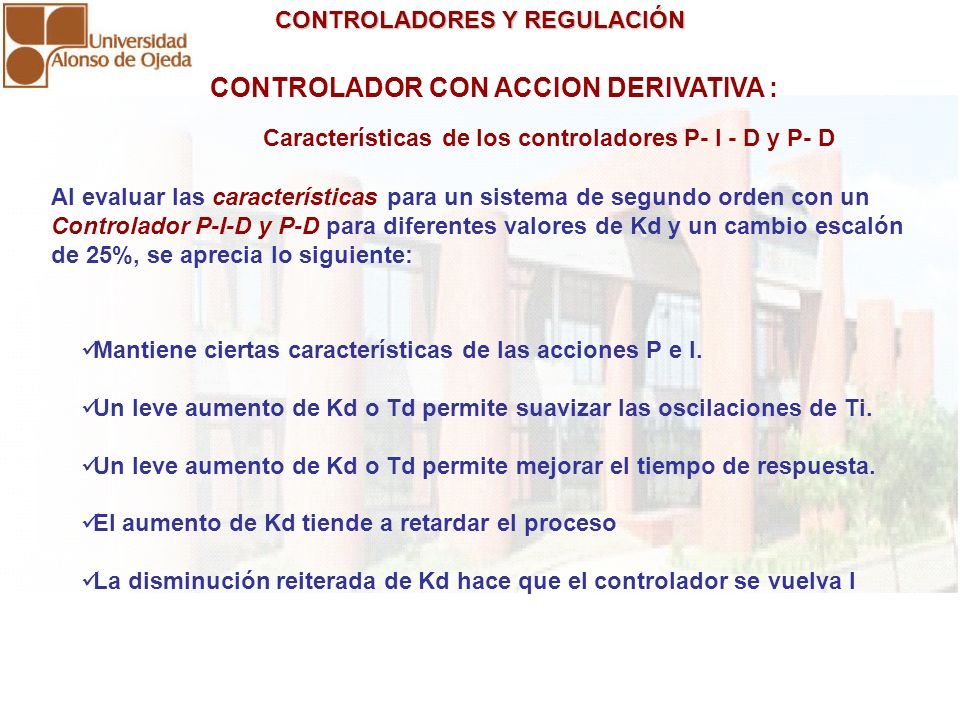 CONTROLADOR CON ACCION DERIVATIVA :