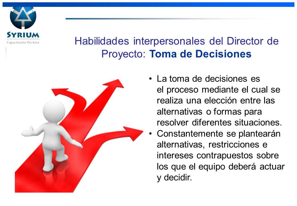 Rosario Morelli, PMP 31/03/2017. Habilidades interpersonales del Director de Proyecto: Toma de Decisiones.