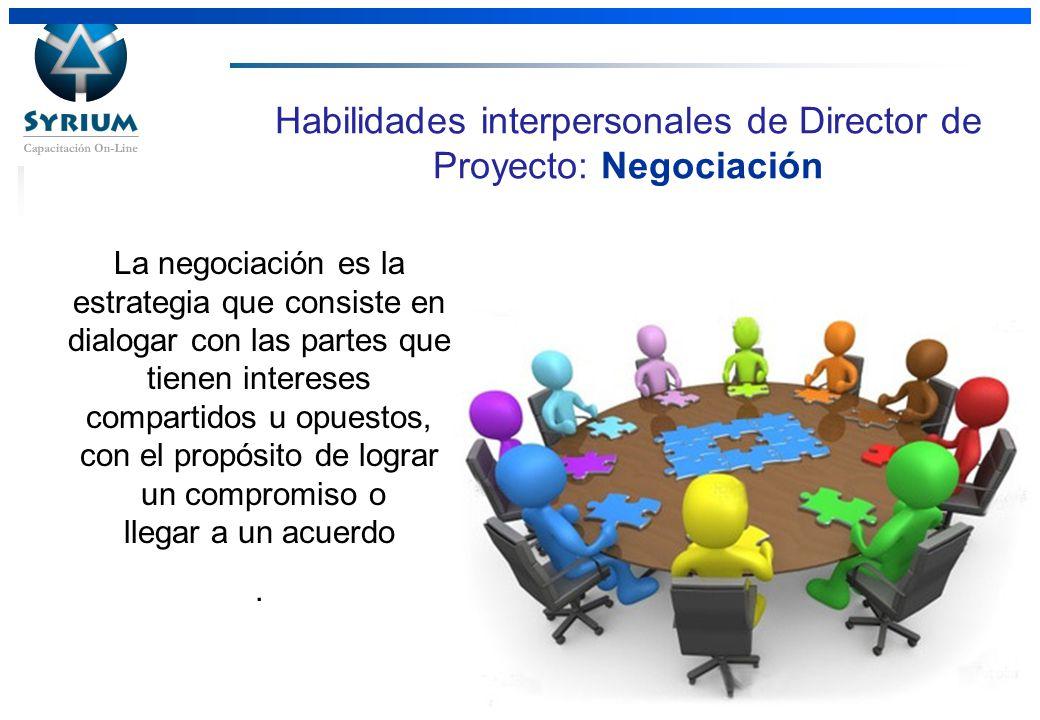 Habilidades interpersonales de Director de Proyecto: Negociación
