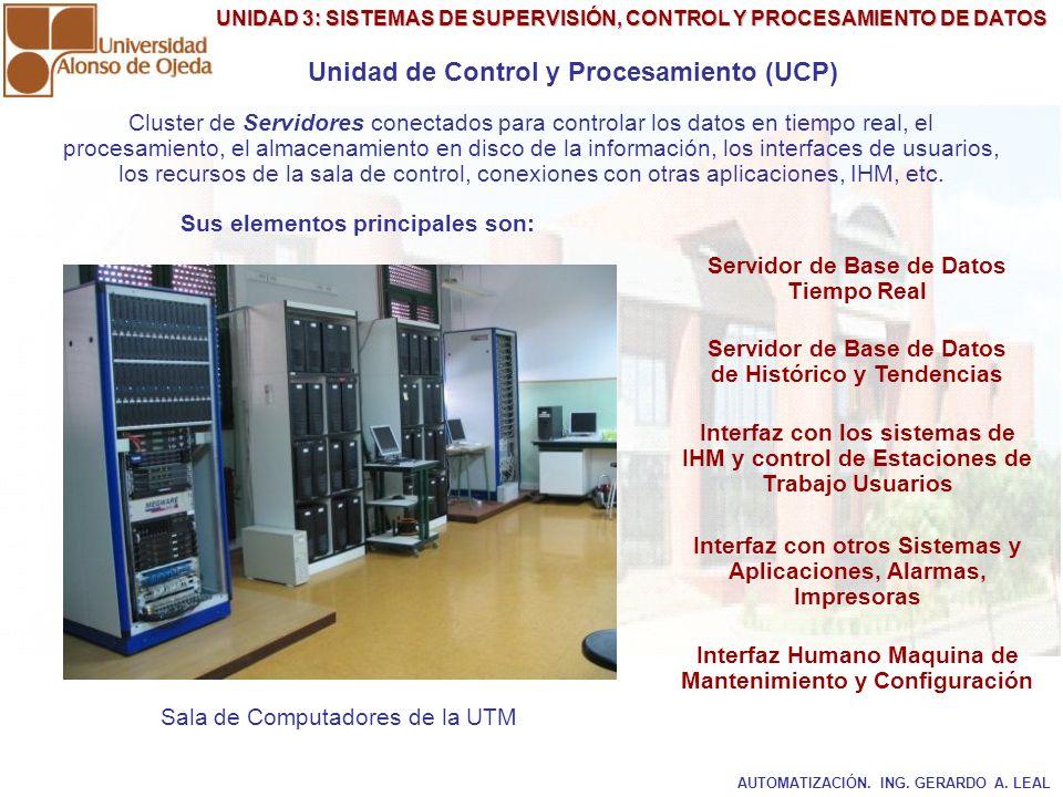 Unidad de Control y Procesamiento (UCP)