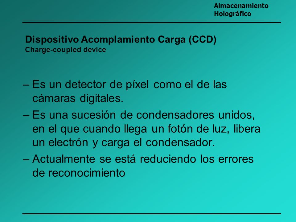 Dispositivo Acomplamiento Carga (CCD) Charge-coupled device
