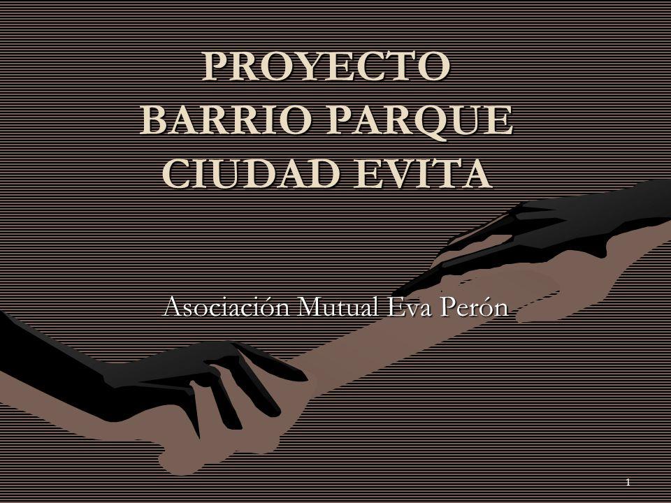 PROYECTO BARRIO PARQUE CIUDAD EVITA