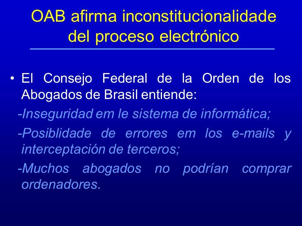 OAB afirma inconstitucionalidade del proceso electrónico