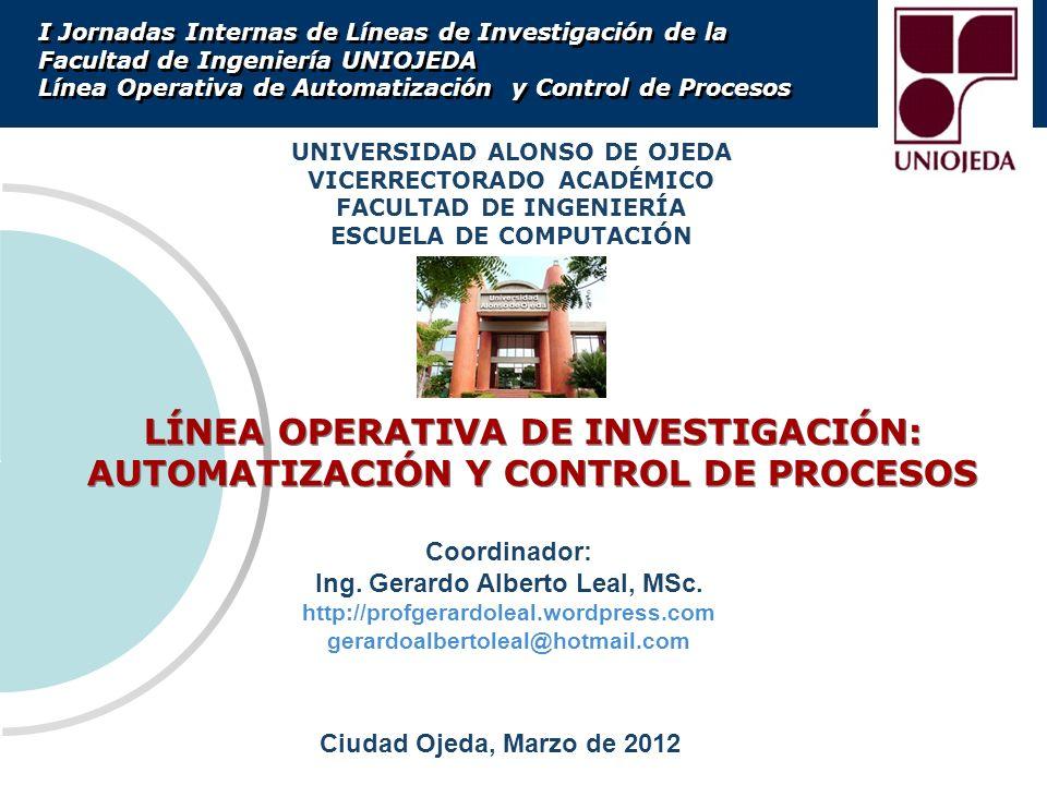 LÍNEA OPERATIVA DE INVESTIGACIÓN: AUTOMATIZACIÓN Y CONTROL DE PROCESOS