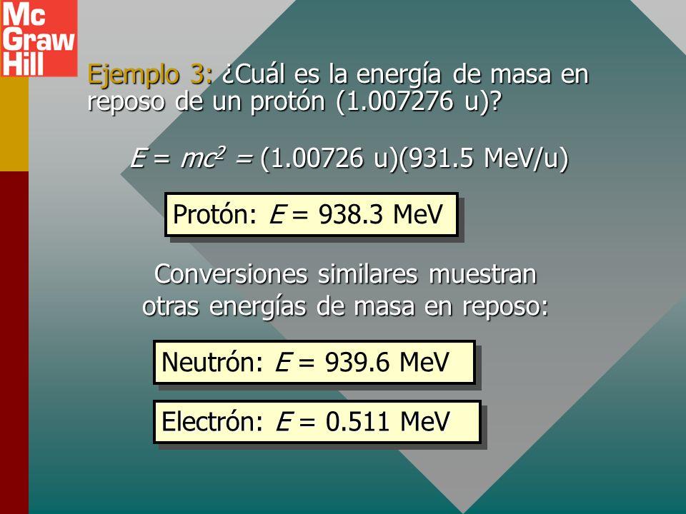 Conversiones similares muestran otras energías de masa en reposo: