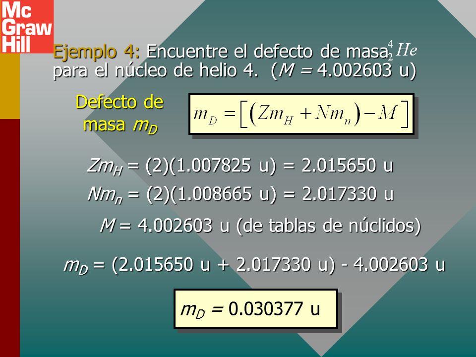 M = 4.002603 u (de tablas de núclidos)