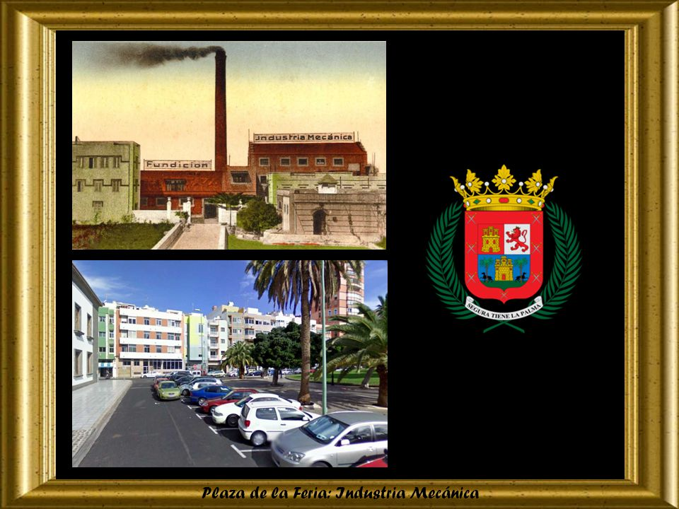 Plaza de la Feria: Industria Mecánica