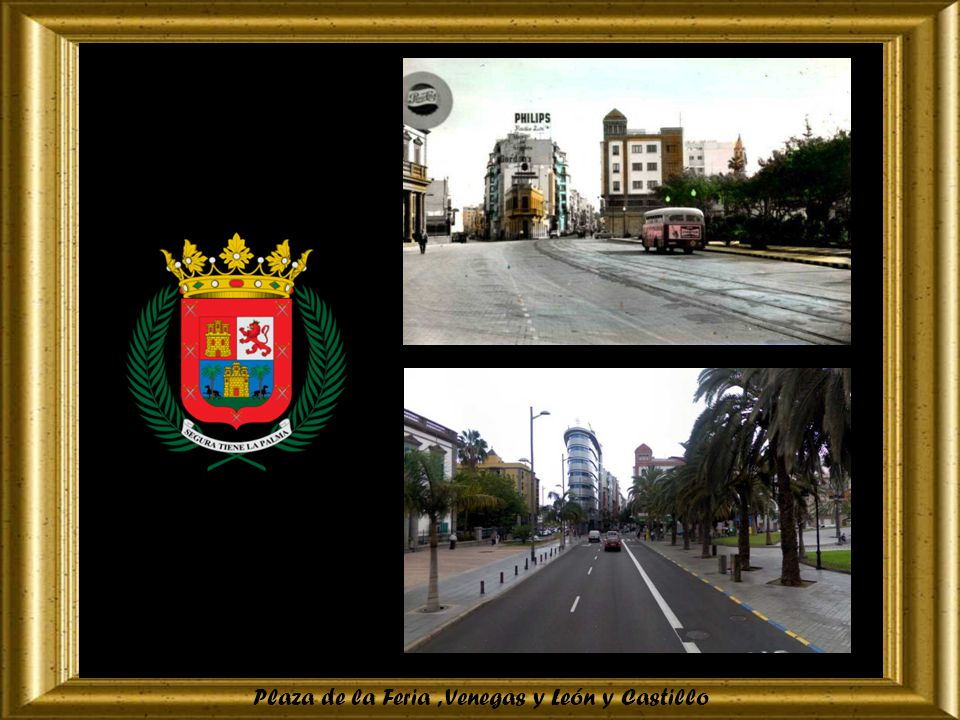 Plaza de la Feria , Venegas y León y Castillo
