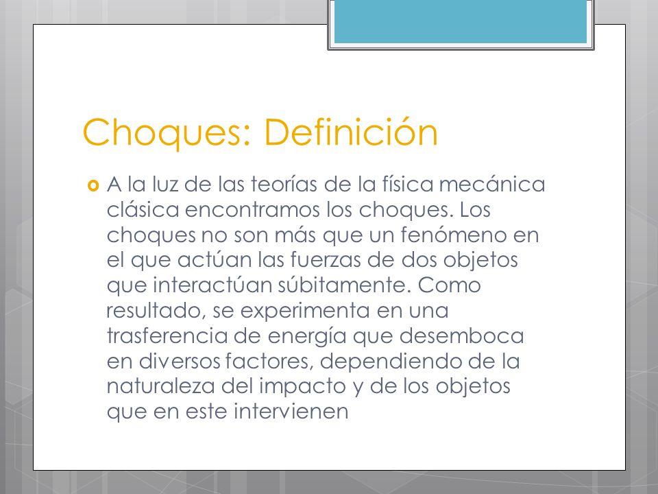 Choques: Definición