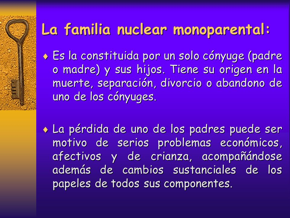 La familia nuclear monoparental: