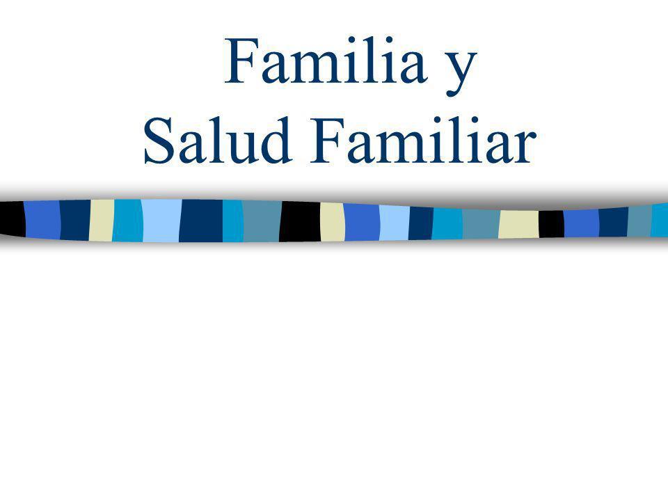 Familia y Salud Familiar