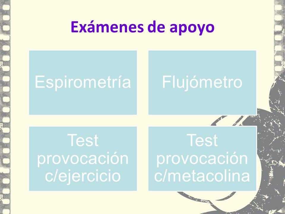 Exámenes de apoyo Espirometría Flujómetro Test provocación c/ejercicio