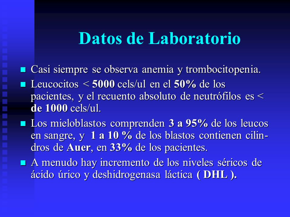 Datos de Laboratorio Casi siempre se observa anemia y trombocitopenia.