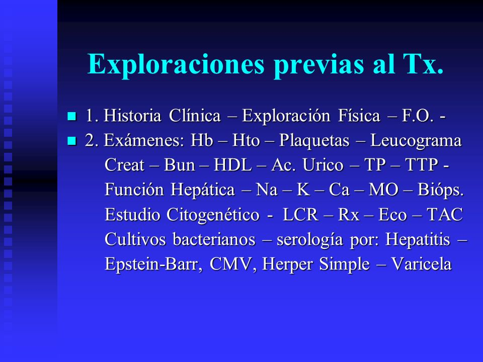 Exploraciones previas al Tx.