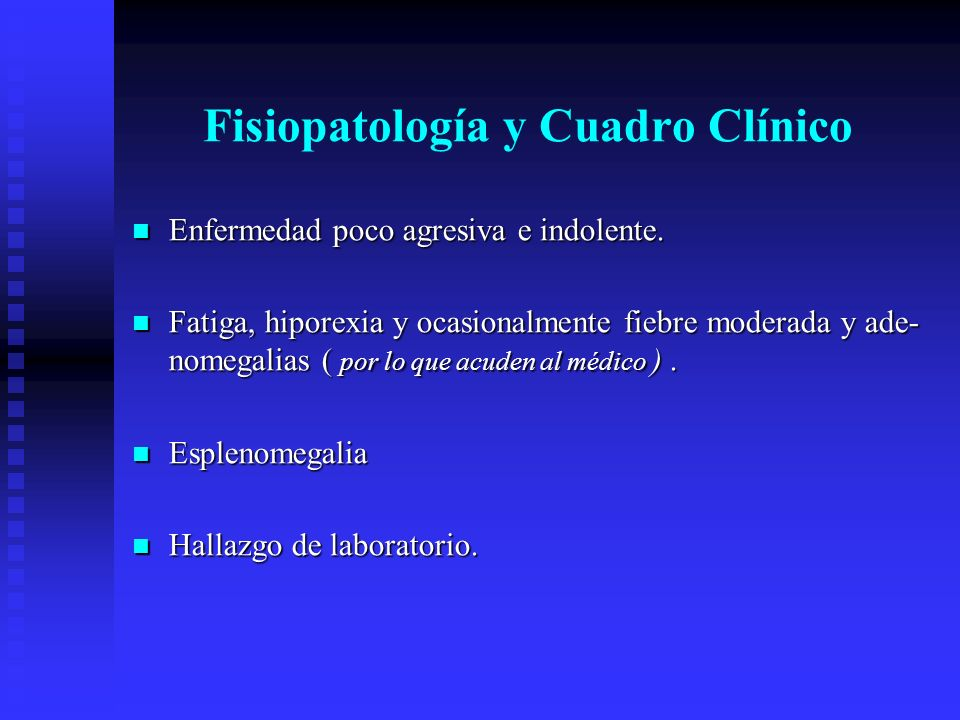 Fisiopatología y Cuadro Clínico