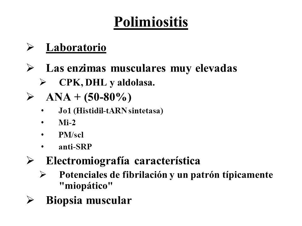 Polimiositis Laboratorio Las enzimas musculares muy elevadas