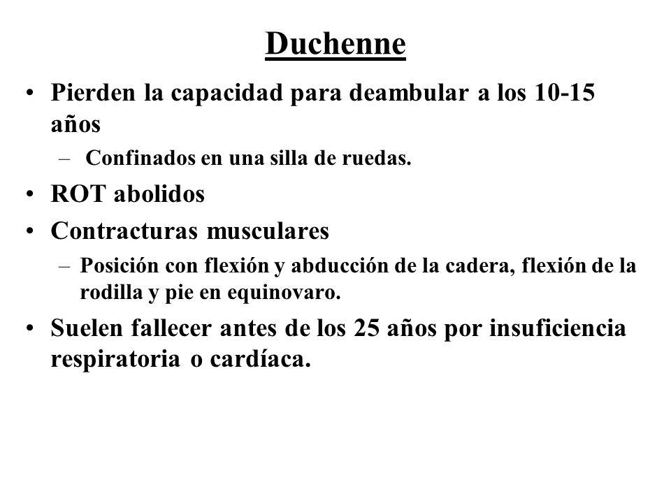 Duchenne Pierden la capacidad para deambular a los 10-15 años