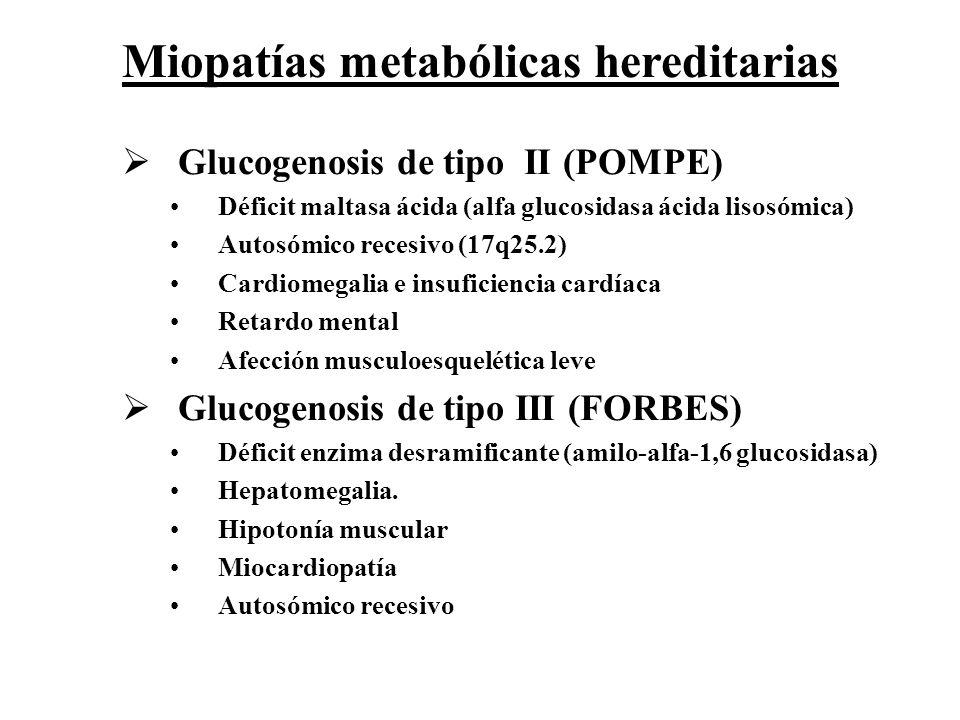 Miopatías metabólicas hereditarias