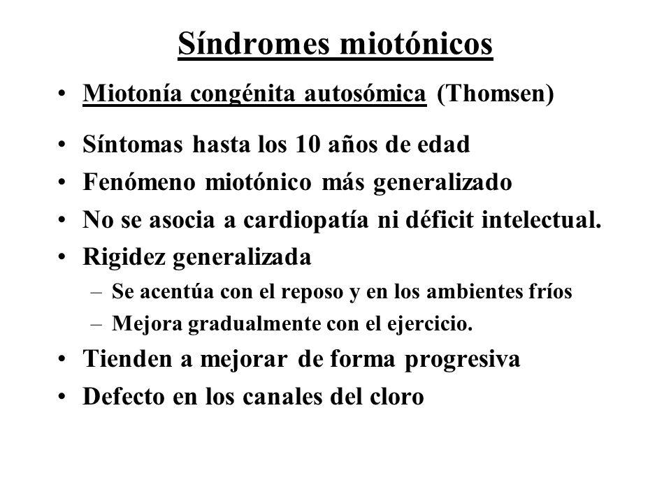 Síndromes miotónicos Miotonía congénita autosómica (Thomsen)