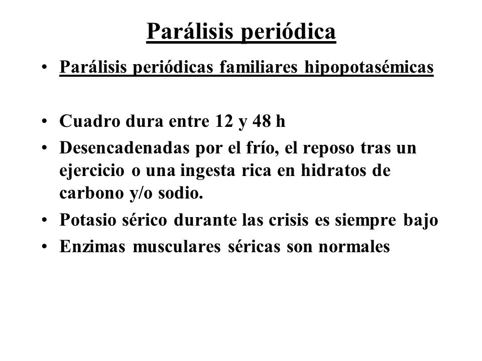 Parálisis periódica Parálisis periódicas familiares hipopotasémicas