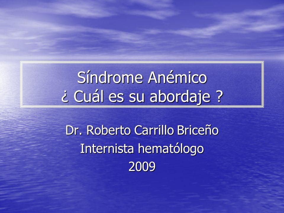 Síndrome Anémico ¿ Cuál es su abordaje
