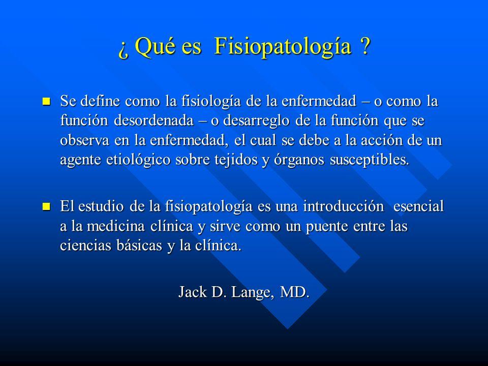 ¿ Qué es Fisiopatología